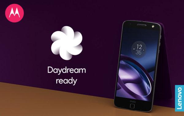 Мото Z и Мото Z Force: теперь Daydream-Ready
